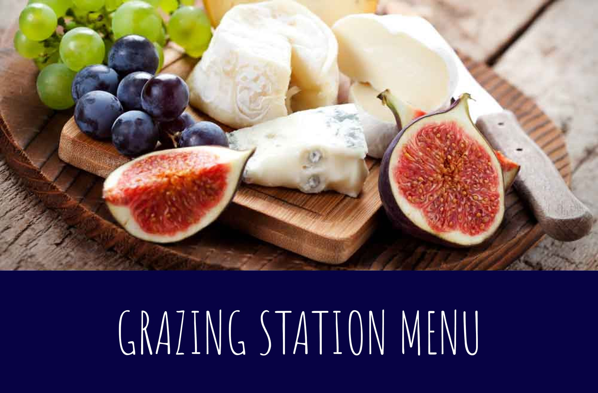 Grazing Station Menu